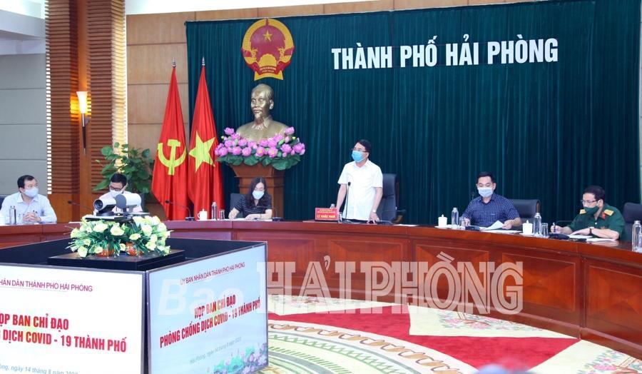 Đồng chí Lê Khắc Nam, Phó chủ tịch UBND thành phố chủ trì họp Ban chỉ đạo phòng chống dịch COVID-19 thành phố.